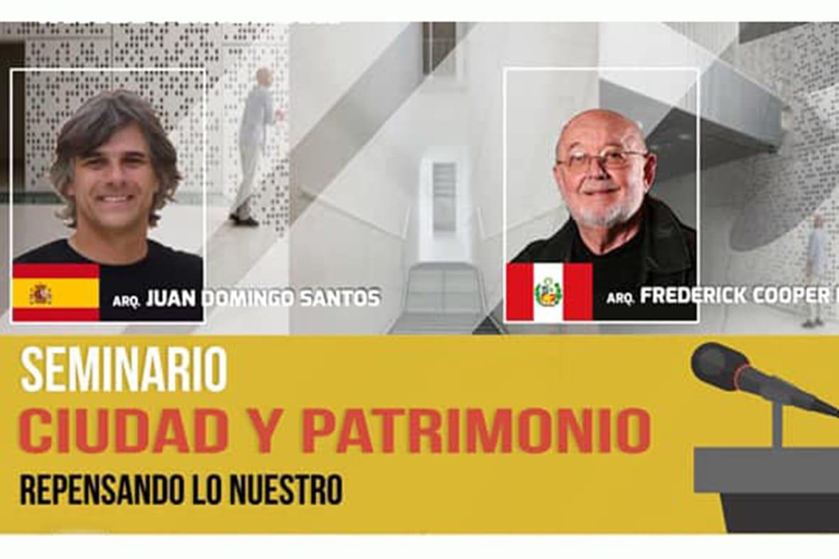 SEMINARIO CIUDAD Y PATRIMONIO – Marzo 2019